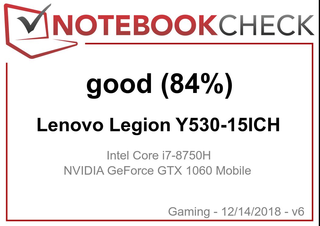 联想拯救者Y530(i7-8750H, GTX1060)笔记本电脑评测(Y7000) - Notebookcheck