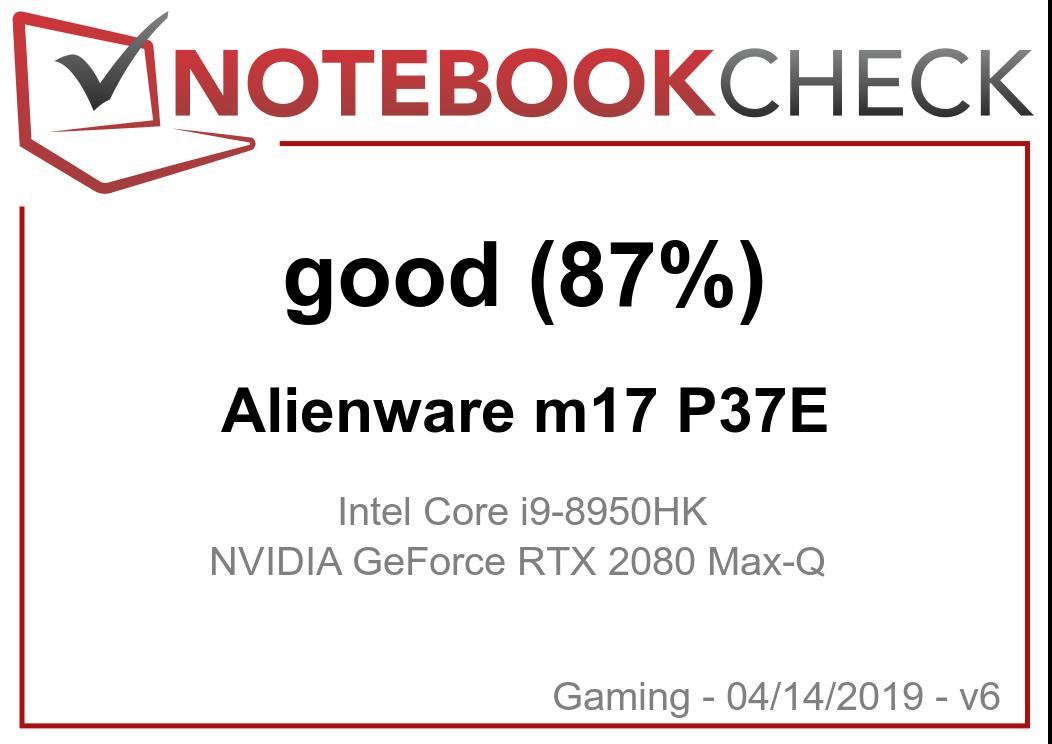 外星人m17 (i9-8950HK, RTX 2080 Max-Q, 4K UHD) 笔记本电脑评测